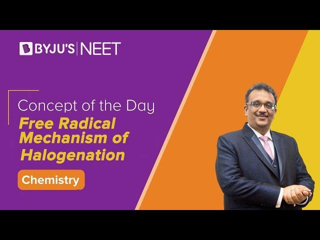 Free Radical Mechanism of Halogenation