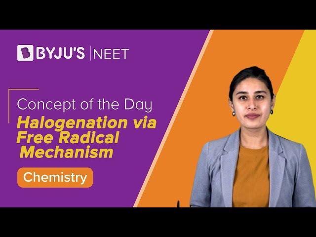 Halogenation via Free Radical Mechanism