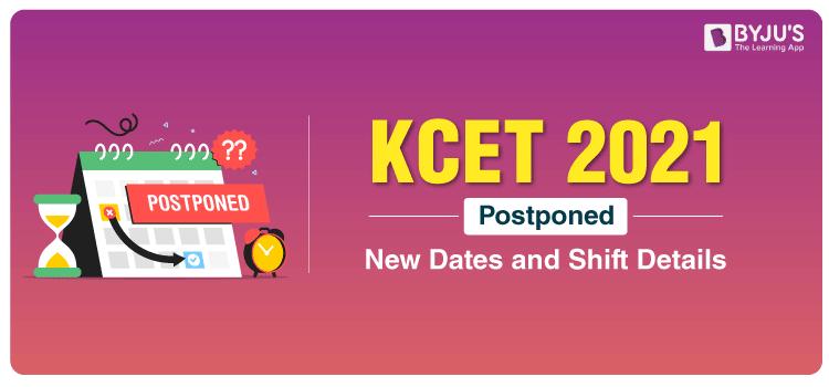 KCET-2021-Postponed-New-Dates-and-Shift-Details-Standard