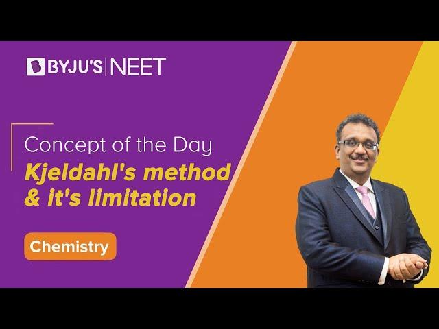 Kjeldahl's method and it's limitations