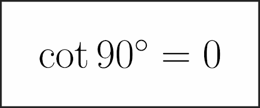 cot 90 value