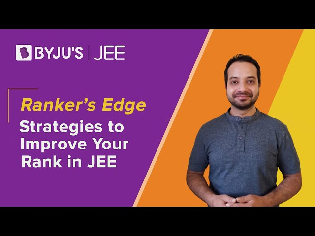 Strategies to Improve Your Rank in JEE