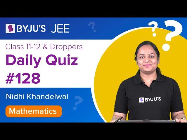 Daily Quiz 128 Maths BYJUS