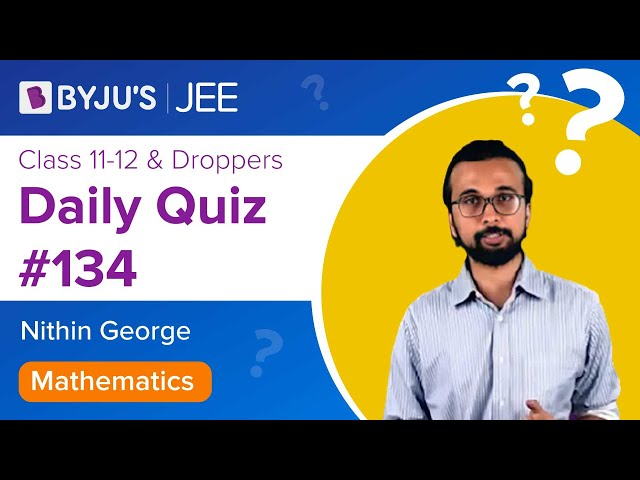 Daily Quiz 134 Maths BYJUS