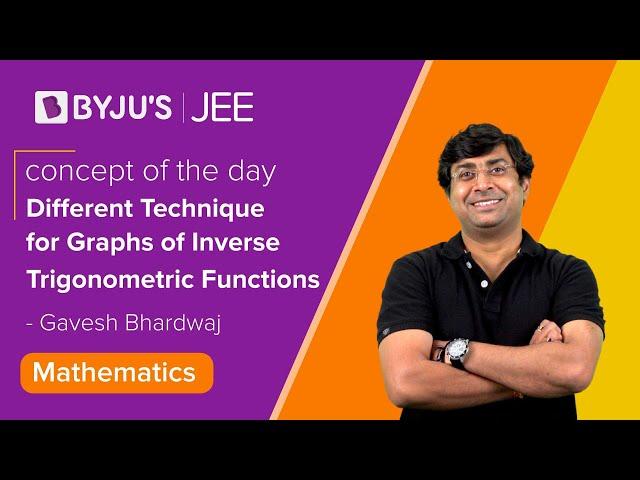 Different Technique for Graphs of Inverse Trigonometric Functions