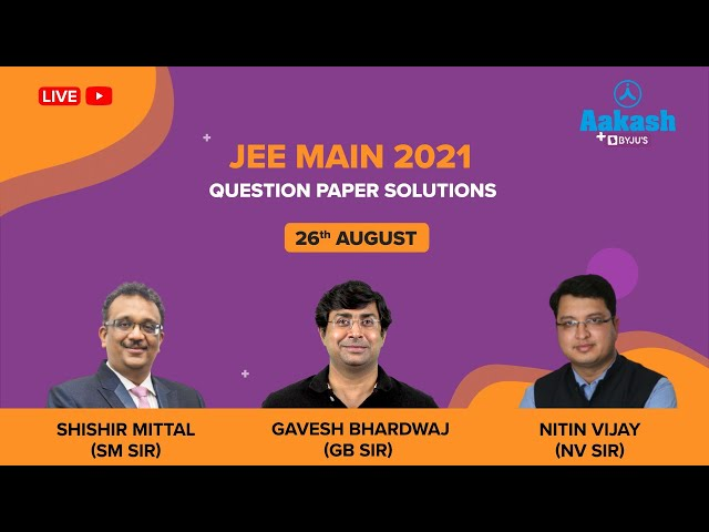 JEE Main August 26 Paper Solutions