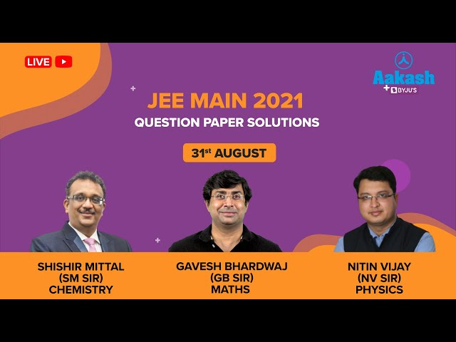 JEE Main August 31 Paper Solutions