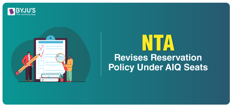 NTA Revises Reservation Policy Under AIQ Seats