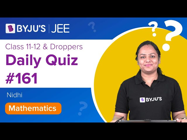 Daily Quiz 161 Maths BYJUS