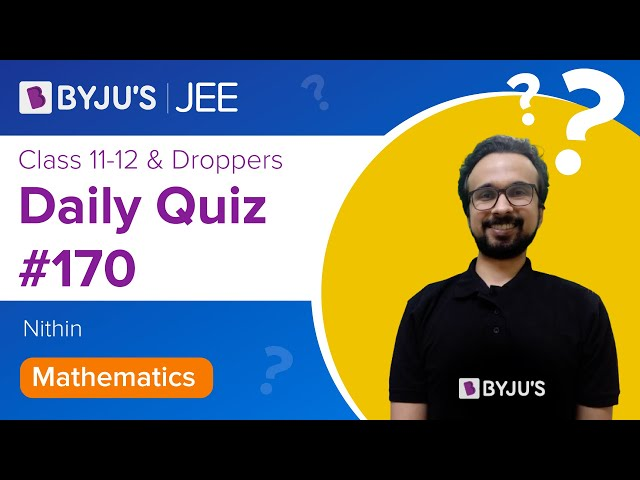 Daily Quiz 170 Maths BYJUS