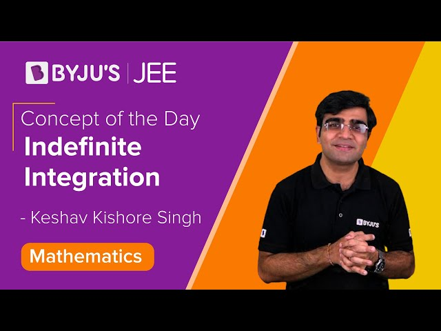 Indefinite Integration - Video Lesson