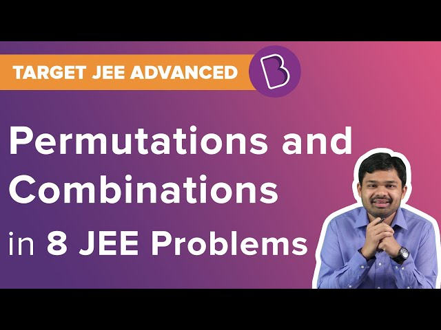 JEE Permutations and Combinations Solved Questions