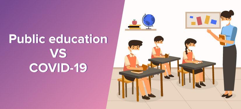 Public education VS COVID-19