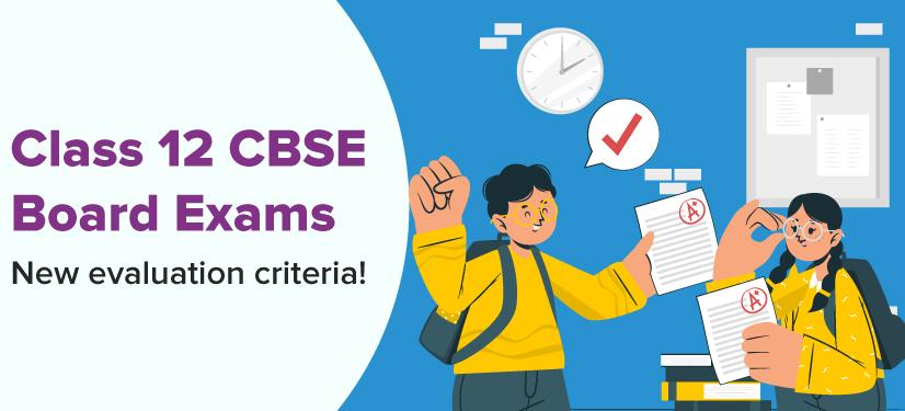CBSE 12th marking scheme announcement