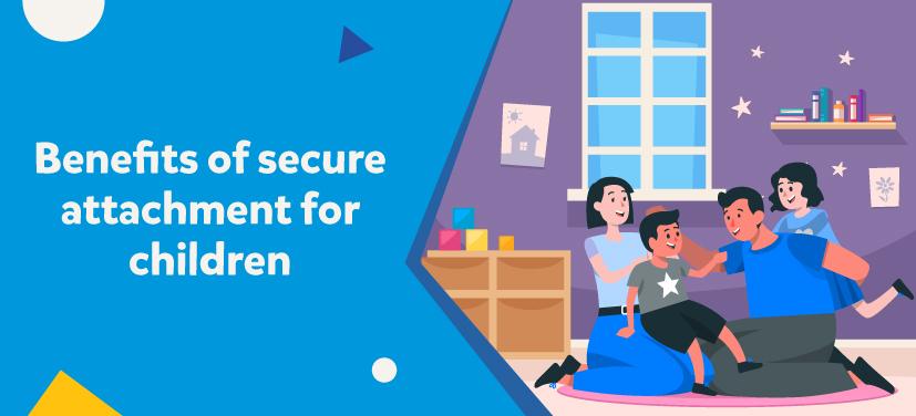 secure attachment benefits