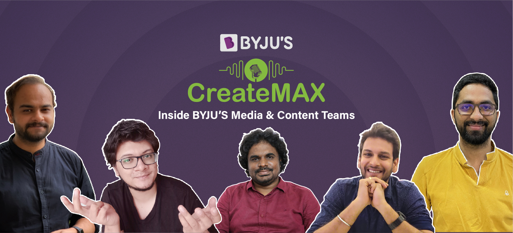 byjus, createmax, media and content team