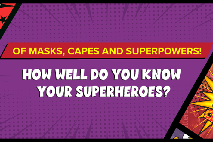 Test Your Knowledge On Your Favourite Superheroes