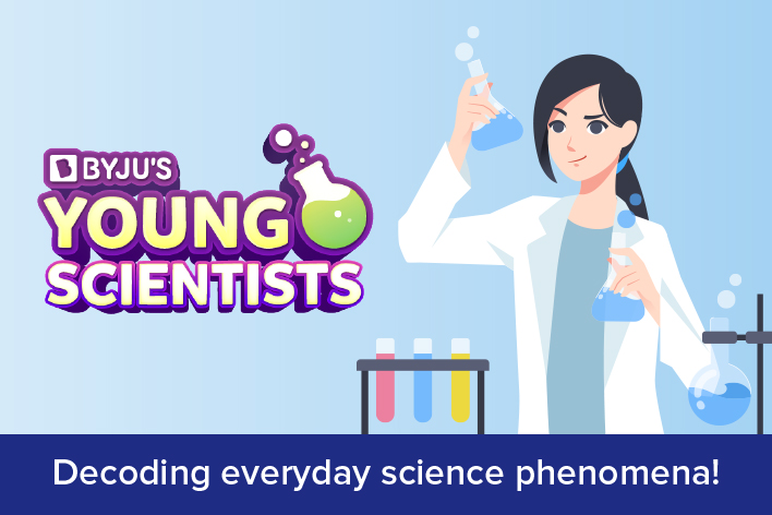 BYJU?S Young Scientists ? Episode 1